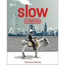 Slow London (Slow Guide)