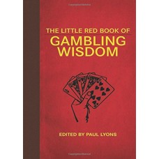 Little Red Book Of Gambling Wisdom (Little Red Books)