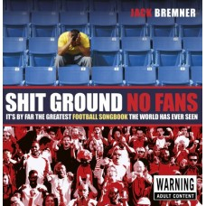 Shit Ground No Fans (new edition)