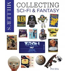 Miller's Collecting Sci-Fi & Fantasy