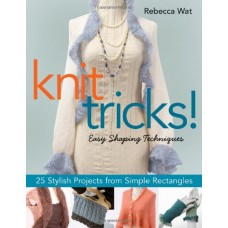 Knit Tricks!: Easy Shaping Techniques