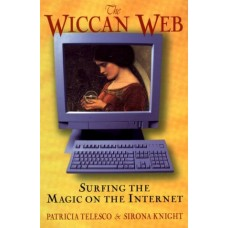 The Wiccan Web: Surfing the Magic on the Internet