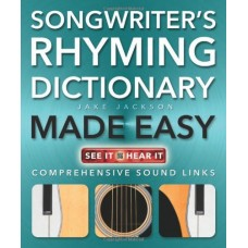 Songwriter's Rhyming Dictionary Made Easy: Comprehensive Sound Links (Music Made Easy)