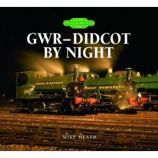GWR - Didcot By Night