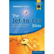The Jet-to-Let Bible: The Secrets of Overseas Property Investment (Lawpack Property Series)