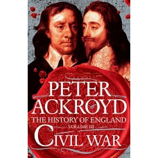 Civil War: The History of England Volume III (History of England Vol 3)