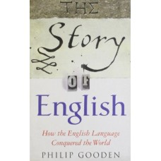 The Story of English: How the English language conquered the world