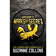 Gregor and the Marks of Secret (The Underland Chronicles)