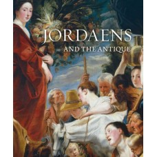 Jacob Jordaens and Antiquity (Mercatorfonds)